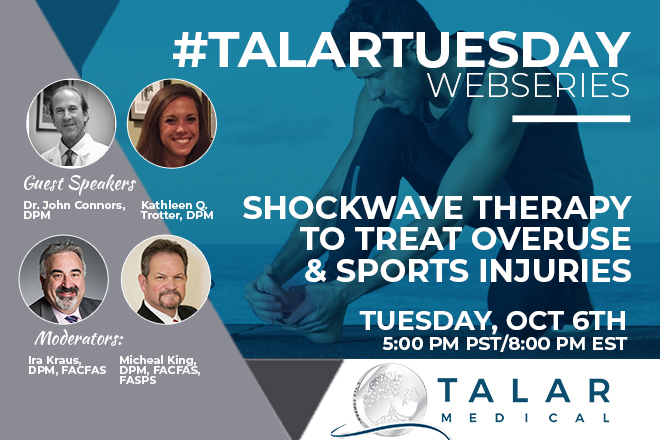 Talar Tuesday Shockwave Therapy to Treat Overuse and Sports Injuries